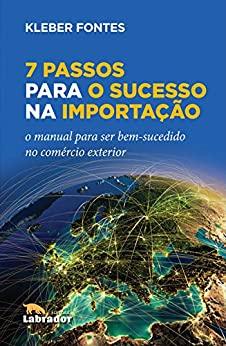 Livro 7 passos para o sucesso na importação