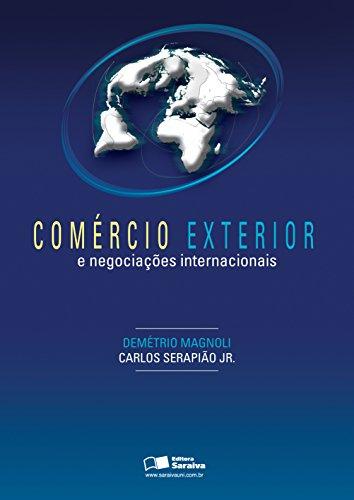 Livro Comércio Exterior e Negociações Internacionais