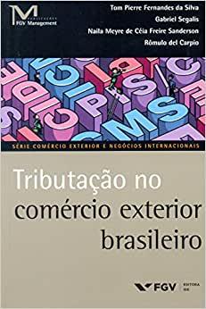 Livro Tributação no comércio exterior brasileiro